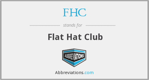 What Is The Abbreviation For Flat Hat Club