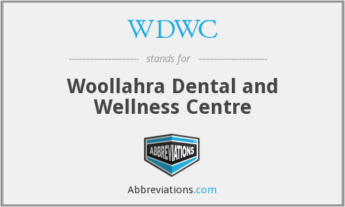 WDWC - Woollahra Dental and Wellness Centre