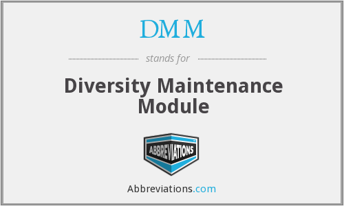 DMM - Diversity Maintenance Module
