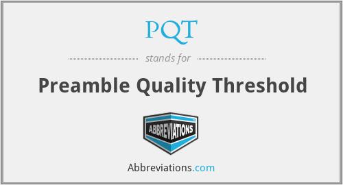 PQT - Preamble Quality Threshold