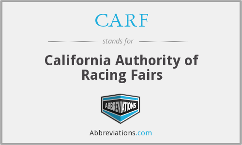 CARF - California Authority of Racing Fairs