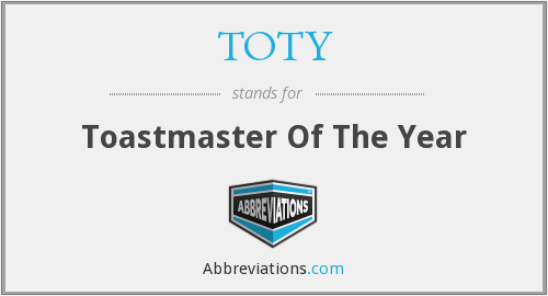 TOTY - Toastmaster Of The Year
