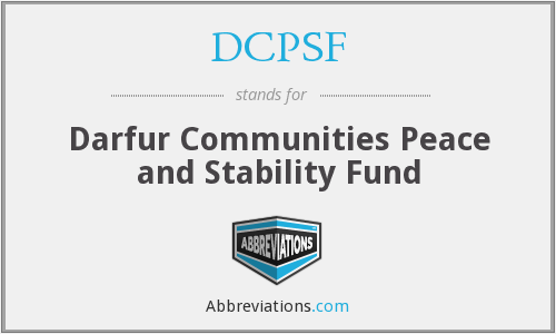 DCPSF - Darfur Communities Peace and Stability Fund