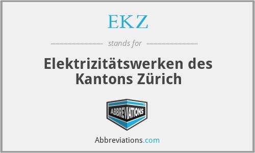 EKZ - Elektrizitätswerken des Kantons Zürich