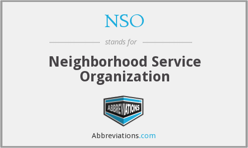 NSO - Neighborhood Service Organization