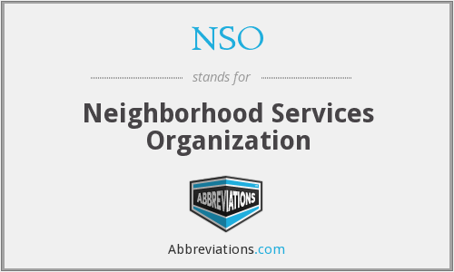 NSO - Neighborhood Services Organization