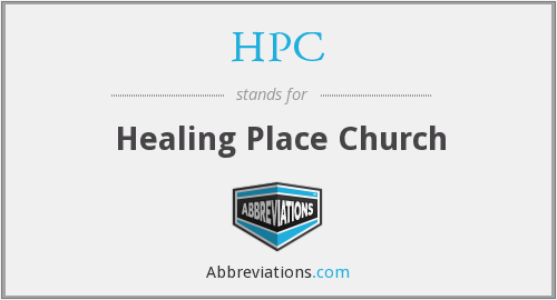 HPC - Healing Place Church
