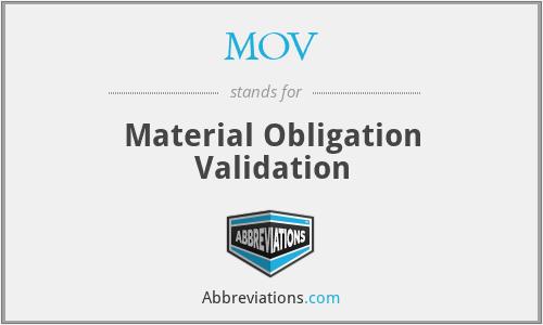MOV - Material Obligation Validation