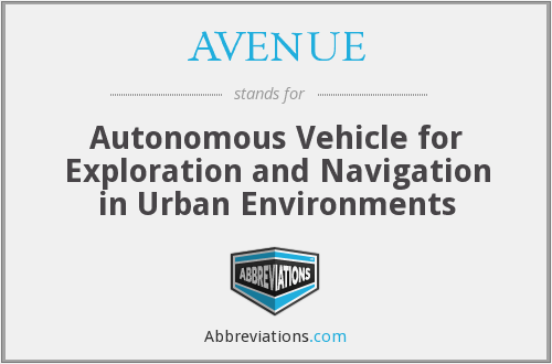 AVENUE - Autonomous Vehicle for Exploration and Navigation in Urban Environments