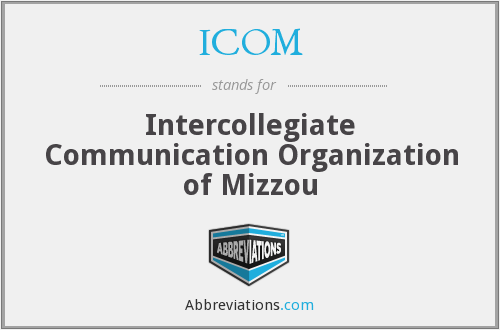 ICOM - Intercollegiate Communication Organization of Mizzou