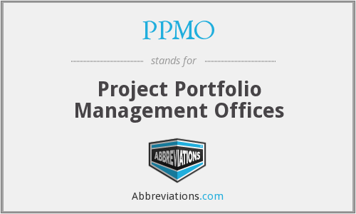 PPMO - Project Portfolio Management Offices