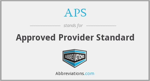 APS - Approved Provider Standard