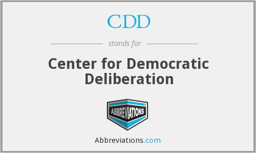 What does deliberation stand for?