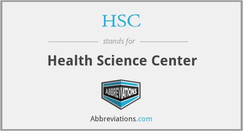 HSC - Health Science Center