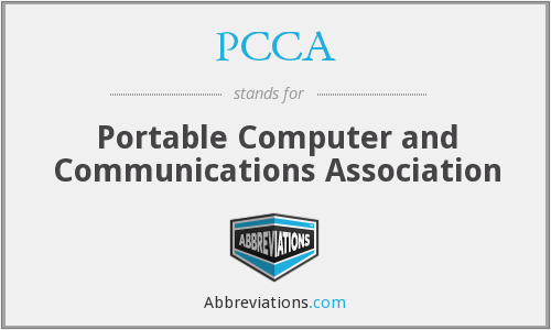 PCCA - Portable Computer and Communications Association