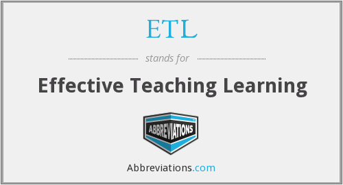 ETL - Effective Teaching Learning