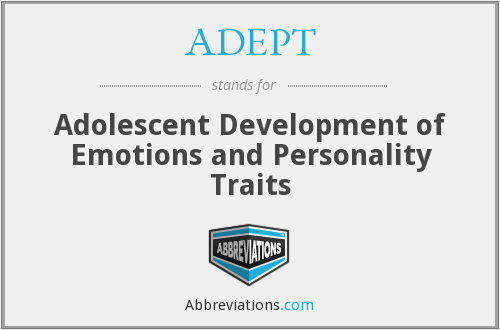 ADEPT - Adolescent Development of Emotions and Personality Traits