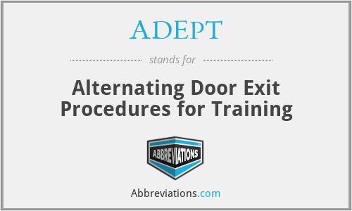 ADEPT - Alternating Door Exit Procedures for Training