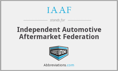 IAAF - Independent Automotive Aftermarket Federation