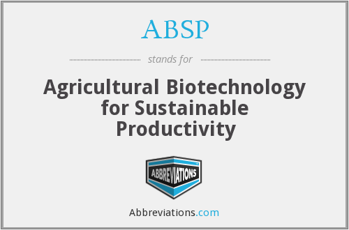 ABSP - Agricultural Biotechnology for Sustainable Productivity