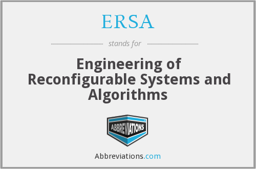 ERSA - Engineering of Reconfigurable Systems and Algorithms