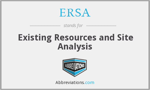 ERSA - Existing Resources and Site Analysis