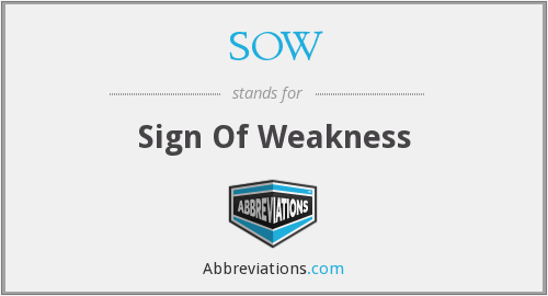 SOW - Sign of Weakness