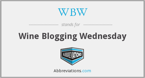WBW - Wine Blogging Wednesday