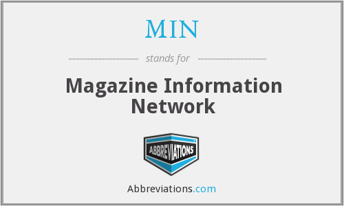 MIN - Magazine Information Network