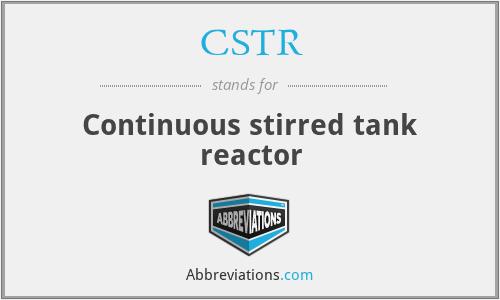 CSTR - Continuous stirred tank reactor