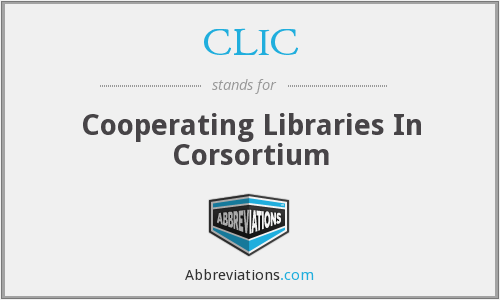 CLIC - Cooperating Libraries In Corsortium