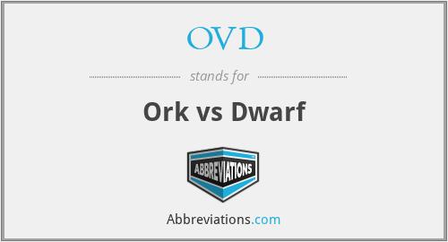 OVD - Ork vs Dwarf
