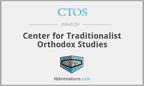 CTOS - Center for Traditionalist Orthodox Studies