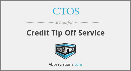 CTOS - Credit Tip Off Service