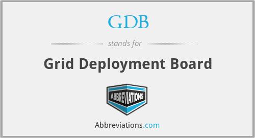GDB - Grid Deployment Board