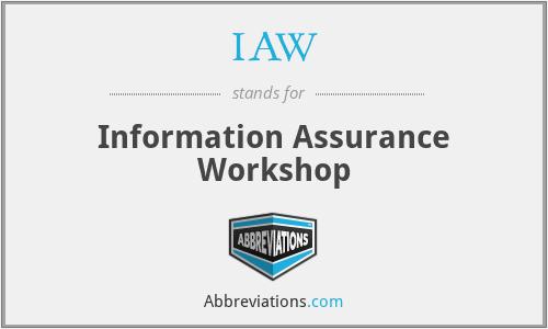 IAW - Information Assurance Workshop