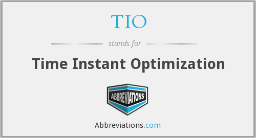 TIO - time instant optimization