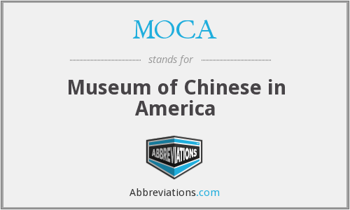 MOCA - Museum of Chinese in America