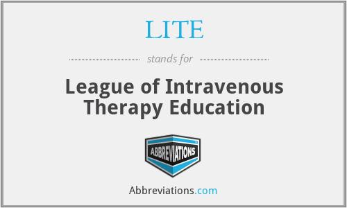 LITE - League of Intravenous Therapy Education
