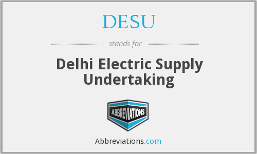 DESU - Delhi Electric Supply Undertaking