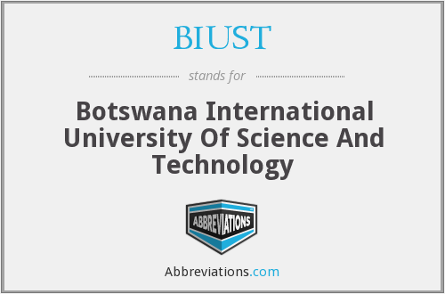 What does BIUST stand for?