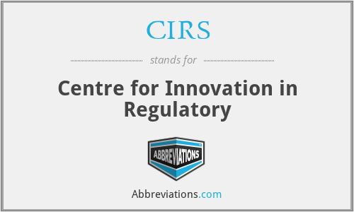 CIRS - Centre for Innovation in Regulatory