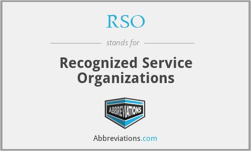 RSO - Recognized Service Organizations