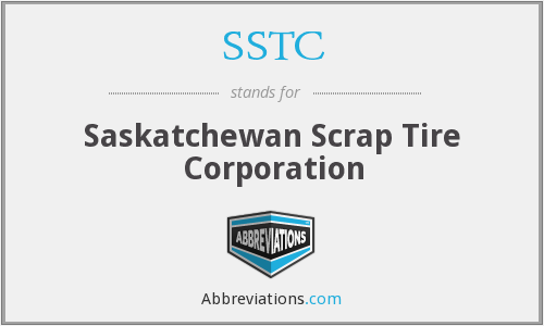 SSTC - Saskatchewan Scrap Tire Corporation