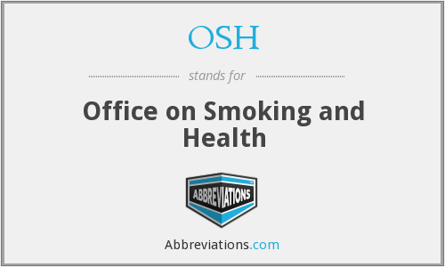 OSH - Office on Smoking and Health