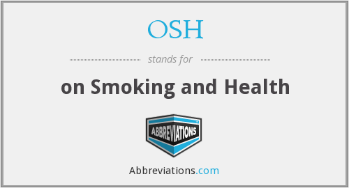OSH - on Smoking and Health