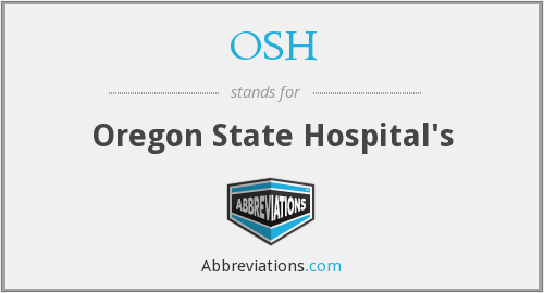 OSH - Oregon State Hospital's