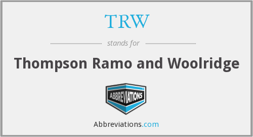 TRW - Thompson Ramo and Woolridge