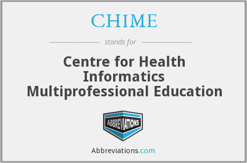 CHIME - Centre for Health Informatics Multiprofessional Education