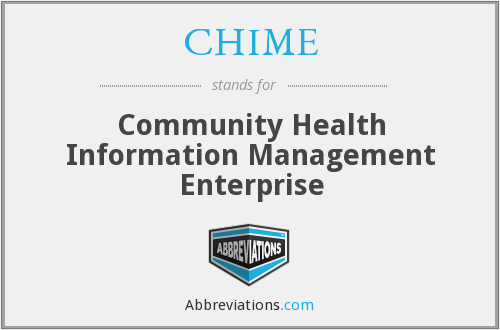 CHIME - Community Health Information Management Enterprise